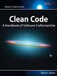 Clean Code: A Handbook of Agile Software Craftsmanship (Paperback)