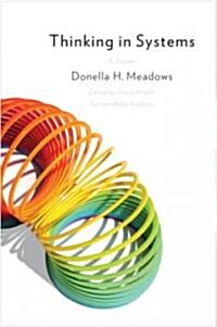 Thinking in Systems: International Bestseller (Paperback)