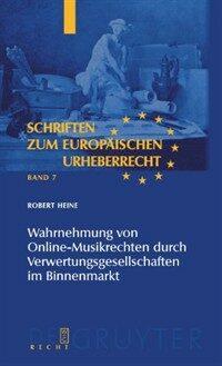 Wahrnehmung von Online-Musikrechten durch Verwertungsgesellschaften im Binnenmarkt