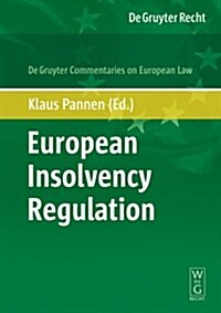 European Insolvency Regulation: Commentary (Hardcover)