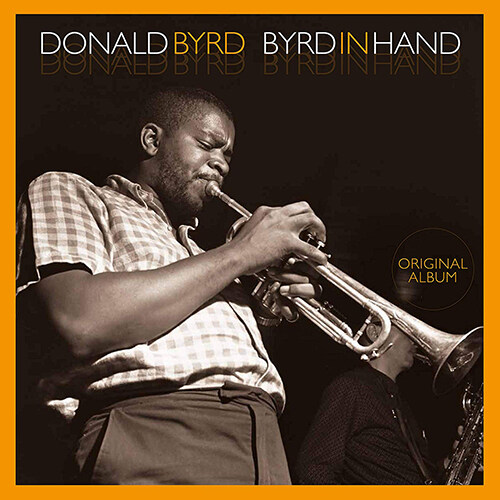 [수입] Donald Byrd - Byrd in Hand [180g LP]