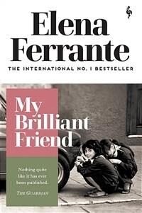 My Brilliant Friend (Paperback)