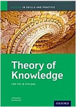 Oxford IB Skills and Practice: Theory of Knowledge for the IB Diploma (Paperback)
