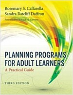 Planning Programs for Adult Learners : A Practical Guide (Paperback, 3rd Edition)