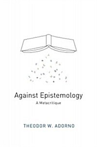Against Epistemology : A Metacritique (Paperback)