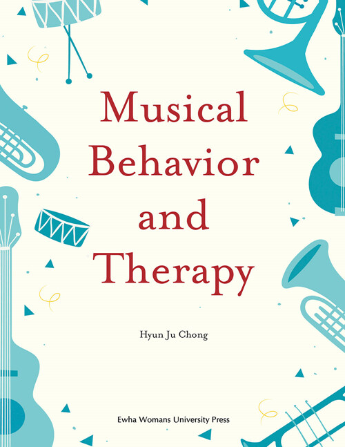 Musical Behavior and Therapy