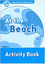 Oxford Read and Discover: Level 1: At the Beach Activity Book (Paperback)