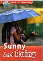 Oxford Read and Discover: Level 2: Sunny and Rainy (Paperback)