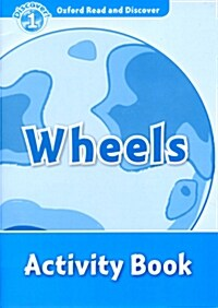 Oxford Read and Discover: Level 1: Wheels Activity Book (Paperback)