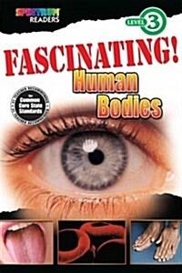 Fascinating! Human Bodies (Paperback)