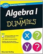 Algebra I: 1,001 Practice Problems for Dummies (+ Free Online Practice) (Paperback)