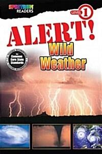 Alert! Wild Weather (Paperback)