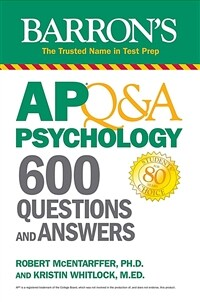 AP Q&A Psychology: 600 Questions and Answers (Paperback)
