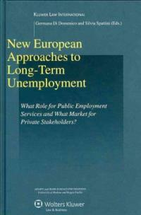 New European approaches to long-term unemployment : what role for public employment services and what market for private stakeholders?