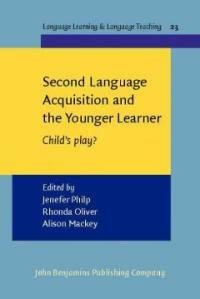 Second language acquisition and the younger learner : child's play?