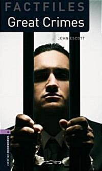 Oxford Bookworms Library Factfiles: Level 4:: Great Crimes (Paperback)