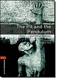 Oxford Bookworms Library: Level 2:: The Pit and the Pendulum and Other Stories (Paperback)