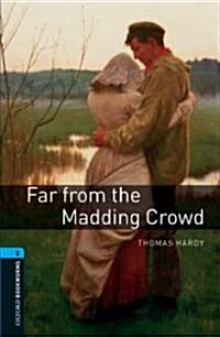 Oxford Bookworms Library: Level 5:: Far from the Madding Crowd (Paperback)