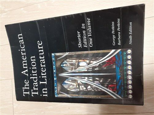[중고] The American Tradition in Literature: Shorter Edition in One Volume/Ninth Edition (Paperback, 9 Sub)