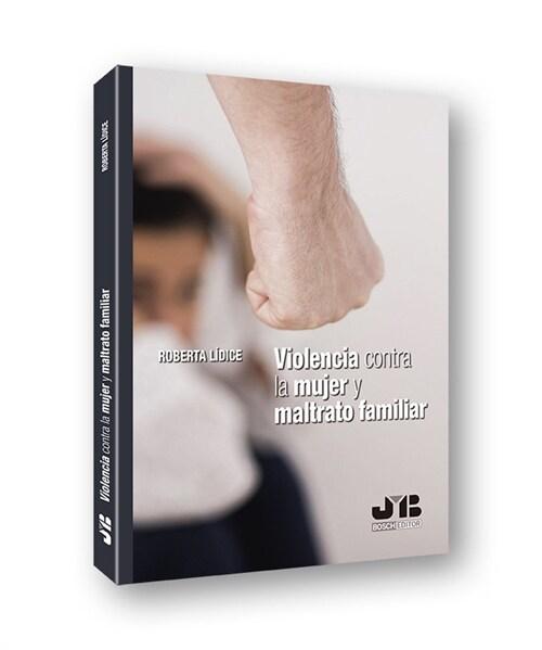 VIOLENCIA CONTRA LA MUJER Y MALTRATO FAMILIAR (Paperback)