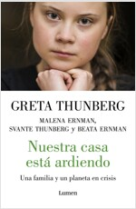 Nuestra Casa Est?Ardiendo / Our House Is on Fire (Paperback)