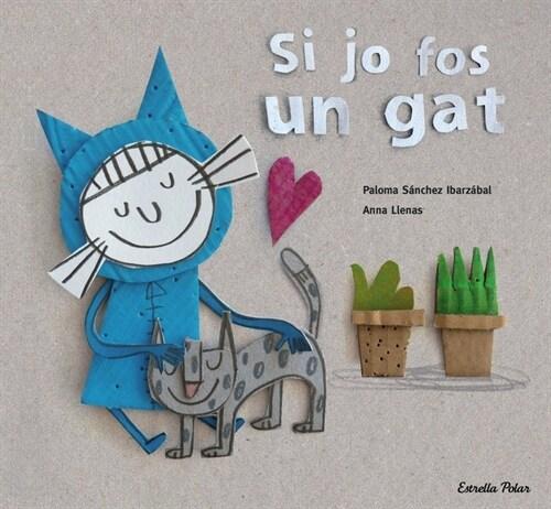 SI JO FOS UN GAT (Book)