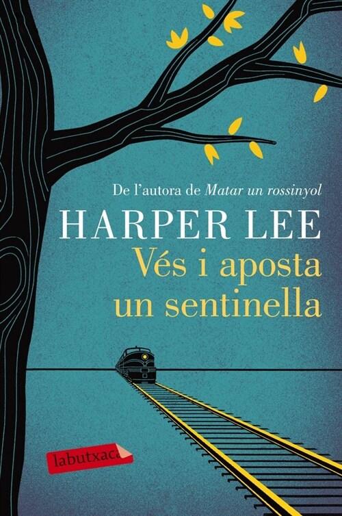 VES I APOSTA UN SENTINELLA (Paperback)