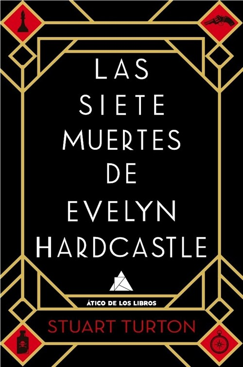 SIETE MUERTES DE EVELYN HARDCASTLE,LAS (Book)
