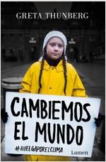 Cambiemos El Mundo: #huelgaporelclima / No One Is Too Small to Make a Difference (Paperback)
