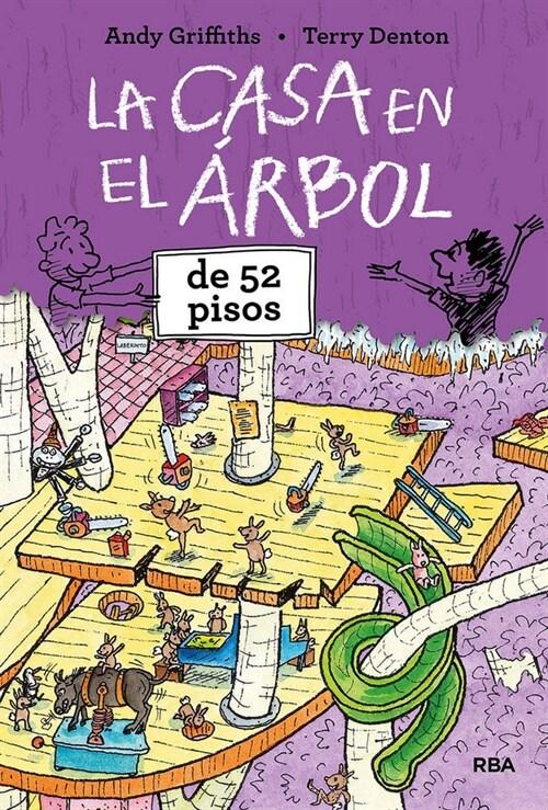 CASA EN EL ARBOL DE 52 PISOS,LA (Hardcover)