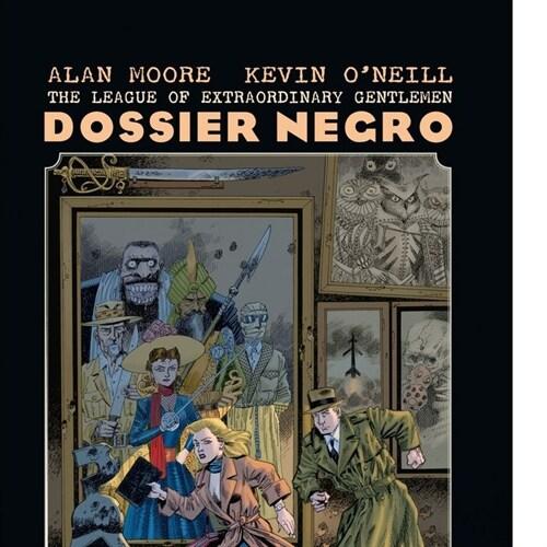 THE LEAGUE OF EXTRAORDINARY GENTLEMEN DOSSIER NEGRO (NUEVA E (Book)