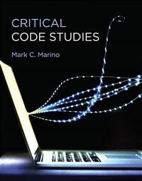 Critical Code Studies (Hardcover)