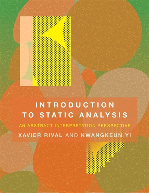Introduction to Static Analysis: An Abstract Interpretation Perspective (Hardcover)