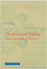 The Demon of Writing: Powers and Failures of Paperwork (Paperback)