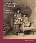 Lewis Carroll's Photography and Modern Childhood (Hardcover)