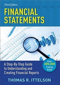 Financial Statements: A Step-By-Step Guide to Understanding and Creating Financial Reports (Paperback, 3)