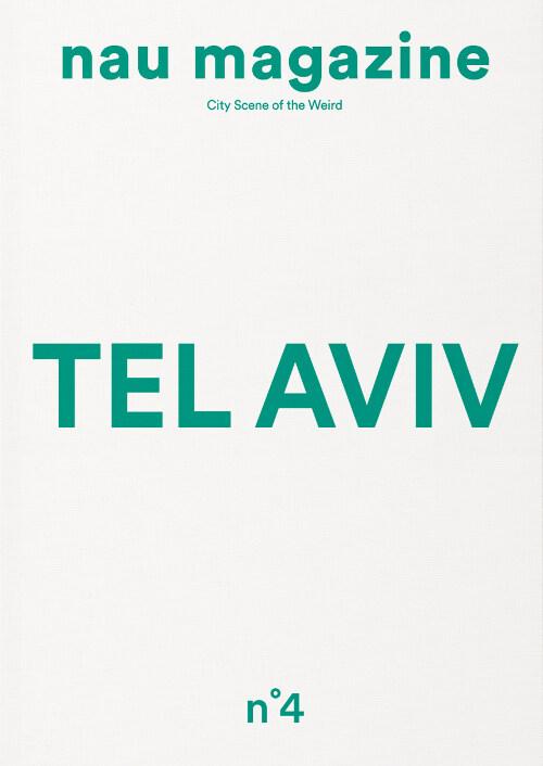 나우 매거진 Nau Magazine Vol.4 : Tel Aviv