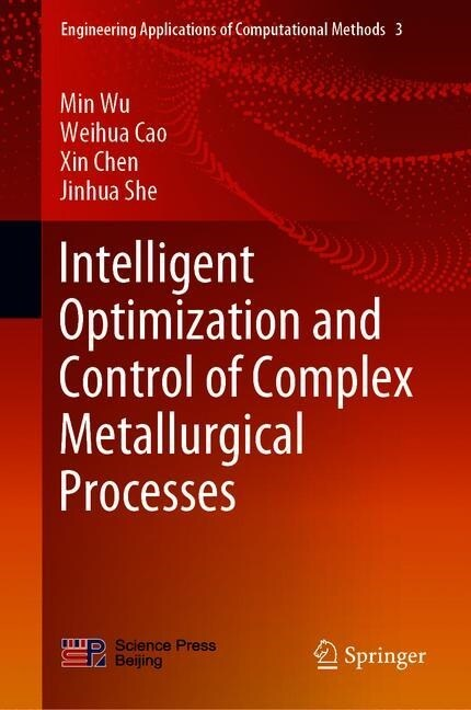 Intelligent Optimization and Control of Complex Metallurgical Processes (Hardcover)