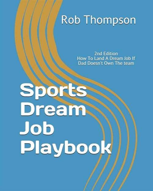 Sports Dream Job Playbook (Paperback)