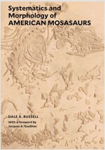 Systematics and Morphology of American Mosasaurs (Paperback)