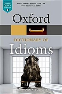 Oxford Dictionary of Idioms (Paperback, 4 Revised edition)