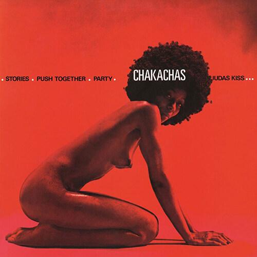 Chakachas - Chakacha [180g LP]
