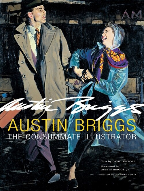 Austin Briggs: The Consummate Illustrator (Hardcover)
