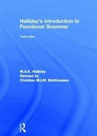 Halliday's introduction to functional grammar 4th ed