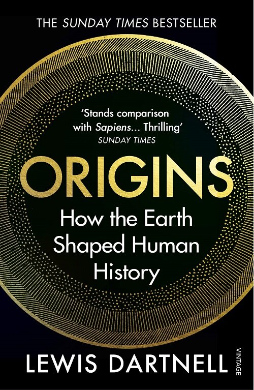 Origins : How the Earth Shaped Human History (Paperback)