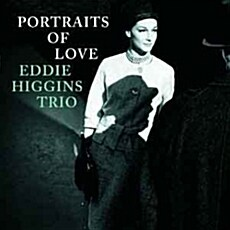 [수입] Eddie Higgins Trio - Portraits Of Love [한정반]