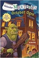 Calendar Mysteries #10: October Ogre (Paperback)