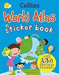 Collins World Sticker Atlas (Paperback)