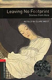 Oxford Bookworms Library: Level 3:: Leaving No Footprint: Stories from Asia audio CD pack (Package)