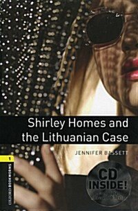 Oxford Bookworms Library: Level 1:: Shirley Homes and the Lithuanian Case audio CD pack (Package)